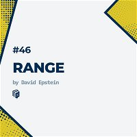 46: Range (خلاصهی کتاب گستره)