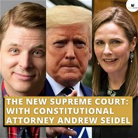 The Future of the Supreme Court: With Constitutional Attorney Andrew Seidel
