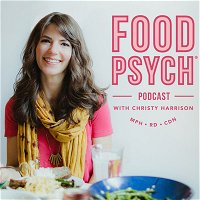 #250: Body-Image Healing and Body Grief with Brianna Campos, Plus How to Handle Scarcity Mentality Around Special Foods with Savala Trepczynski