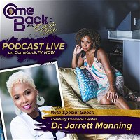 Comeback to Paging Dr. Jarrett Manning- Cosmetic Dentist