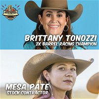 #57 2x Barrel Racing Champion Brittany Pozzi Tonozzi and Stock Contractor Mesa Pate | NFR Extra Podcast
