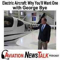 160 Electric Aircraft 2020 and Why You'll Want One - Interview with George Bye