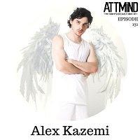 Bending Reality With Pop Magick | Alex Kazemi ~ ATTMind 131