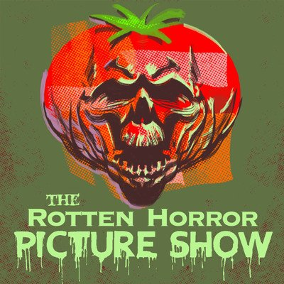 Rotten Horror Picture Show