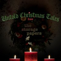 Bonus: Untold Christmas Tales from The Storage Papers