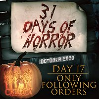 Day 17- Only Following Orders