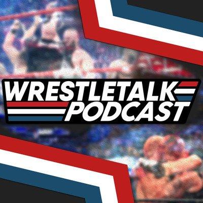 WrestleTalk Podcast
