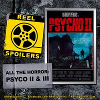 All The Horror: PSYCHO II and III with R.L. Terry