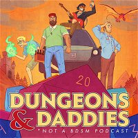 Ep. 12 - A Tale of Two Daddies