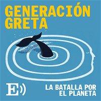 Ep. 35: EPS | Generación Greta: la batalla por el planeta