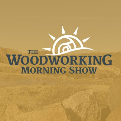The Woodworking Morning Show (Audio)