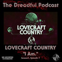 "Lovecraft Country Episode 7 Podcast ""I Am."""