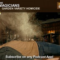 Magic - The Magicians S5 E8 Garden Variety Homicide