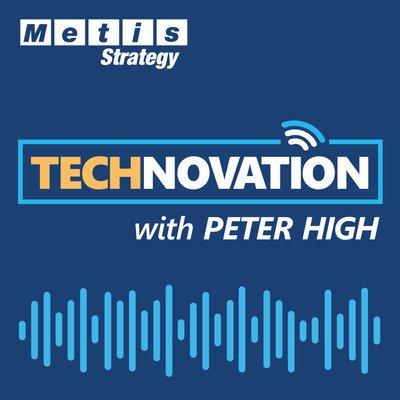 Technovation with Peter High (CIO, CTO, CDO, CXO Interviews)