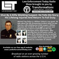 S4E83: Shot By A Rifle Wielding Suspect. He Tells His Story,  His Lifelong Injuries And Return To Full Duty.