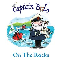 On The Rocks (The Adventures of Captain Bobo)