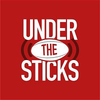 S3E8: LIVE | Under the Sticks  Guinness PRO14 Final, Dream Team and Sanctions