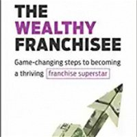 How to become a Wealthy Franchisee.