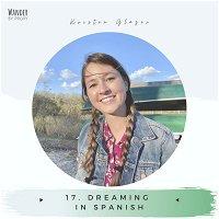 17. Dreaming in Spanish